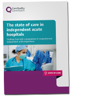 The State of Care in Independent Acute Hospitals