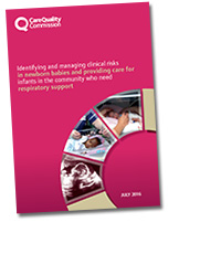Cover of Identifying and managing clinical risks in newborn babies and providing care for infants in the community who need respiratory support