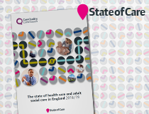 State of Care - Our annual assessment of health and social care in England