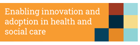 Enabling innovation and adoption in health and social care: Developing a shared view
