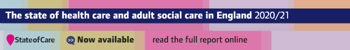 Read State of Care, our annual assessment of health care and social care.